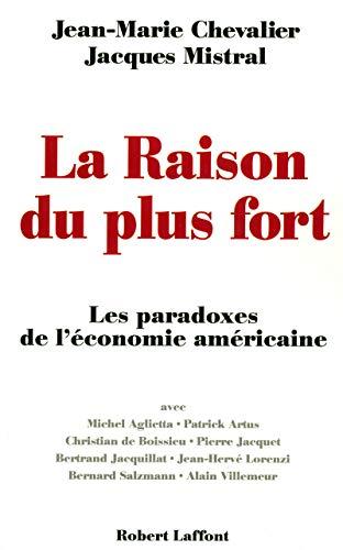 La raison du plus fort (French Edition)