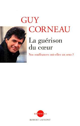 9782221103494: La guérison du coeur (French Edition)