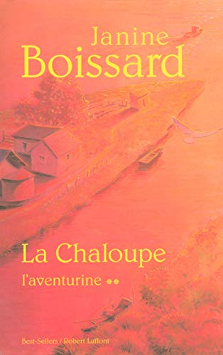 9782221103524: La Chaloupe, Tome 2 (French Edition)