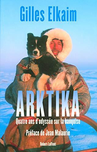 Arktika (French Edition): Gilles Elkaim