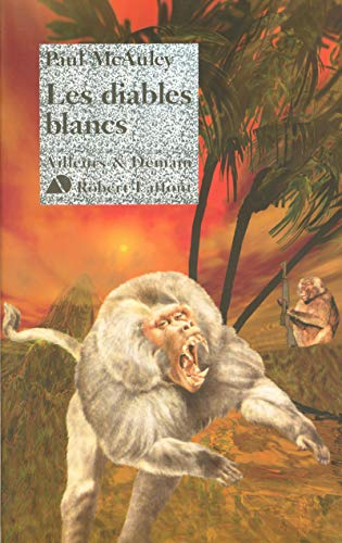 Les diables blancs (French Edition): Paul McAuley