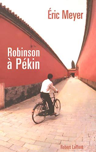 9782221103715: Robinson à Pékin (French Edition)