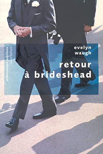 9782221103838: Retour à Brideshead - NE - Pavillons poche