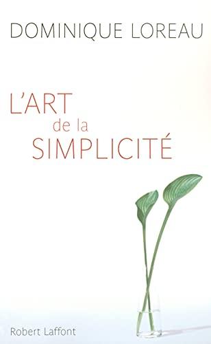 9782221103852: L'art de la simplicité (Hors Collection)