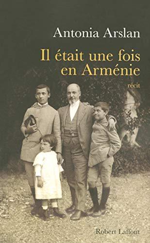 Il àtait une fois en Armànie (French Edition): Antonia Arslan