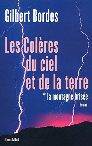 9782221104163: Les colères du ciel et de la terre, Tome 1 (French Edition)