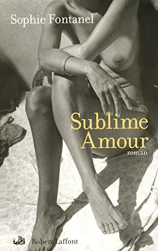 9782221104255: Sublime amour (French Edition)