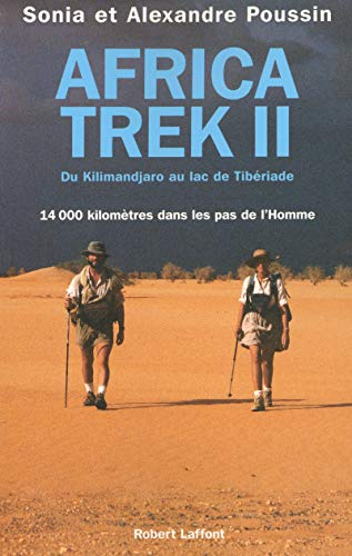 """africa trek t.2 ; du kilimandjaro au lac de tiberiade"": Poussin Sonia, Poussin Alexandre"
