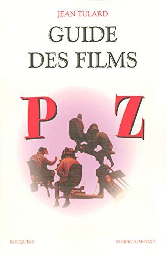 9782221104538: Guide des films de P à Z