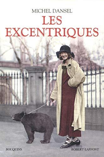 Les excentriques (French Edition): Michel Dansel
