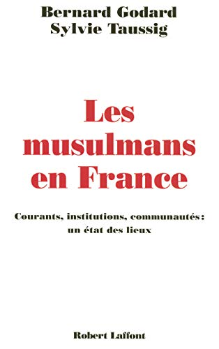 9782221104736: Les musulmans en France : Courants, institutions, communaut�s : un �tat des lieux