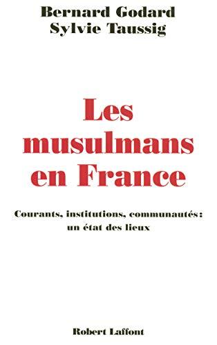 9782221104736: Les musulmans en France : Courants, institutions, communautés (French Edition)