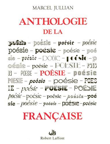 Anthologie de la poésie française (French Edition): Marcel Jullian