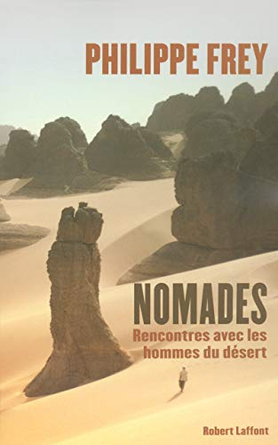 9782221105764: Nomades (French Edition)