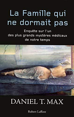 La famille qui ne dormait pas (French Edition): Daniel T. Max