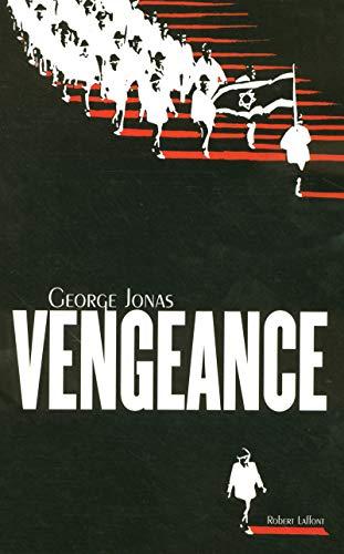 vengeance: George Jonas