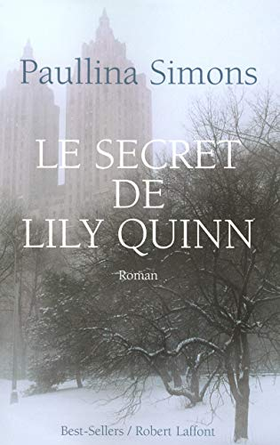 Le secret de Lily Quinn (French Edition): Paullina Simons