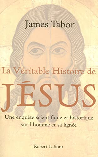 9782221106143: La véritable histoire de Jésus