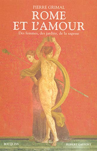 9782221106297: Rome et l'amour (French Edition)