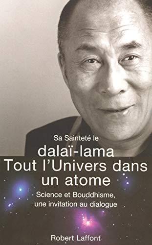 9782221106518: Tout l'univers dans un atome : Science et bouddhisme, une invitation au dialogue