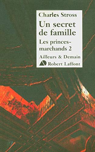 """""""les princes-marchands t.2 ; un secret de famille"""": STROSS, CHARLES (Patrick Dusoulier, ..."""