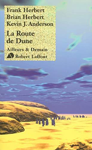 La Route de Dune (French Edition): Frank Herbert