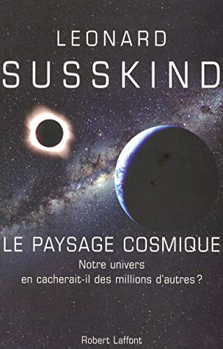 9782221106723: Paysage cosmique : Notre univers en cacherait-il des millions d'autres ?