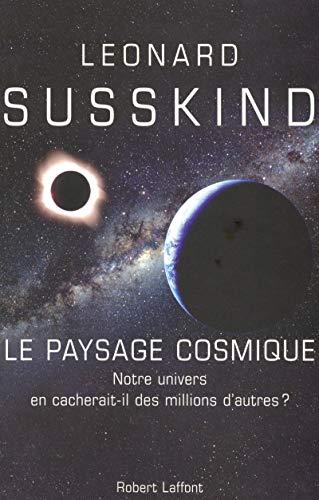 """""""le paysage cosmique ; notre univers en cacherait-il des millions d'autres ?"""": ..."""
