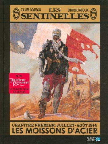 Les sentinelles, Tome 1 : Juillet-août 1914: Dorison, Xavier, Breccia,