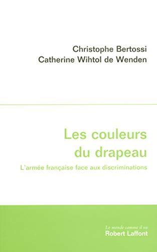 Les couleurs du drapeau (French Edition): ROBERT LAFFONT