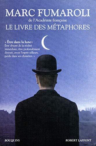 le livre des métaphores: Marc Fumaroli