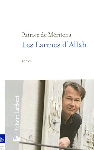9782221107508: Les Larmes d'Allah (French Edition)