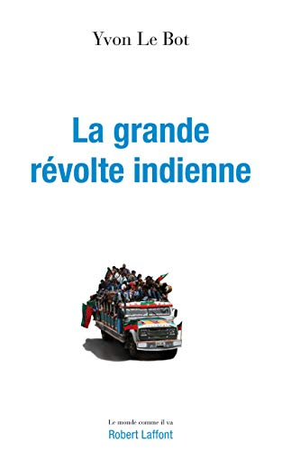 La révolte indienne (French Edition): Yvon Le Bot