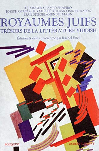 Royaumes juifs, Tome 2 (French Edition): Rachel Ertel