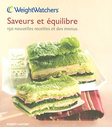 Saveurs et équilibre (French Edition): Weight Watchers