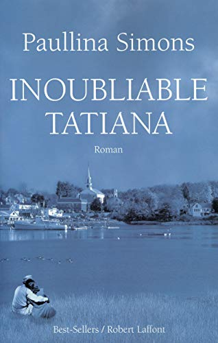 9782221108949: Inoubliable Tatiana