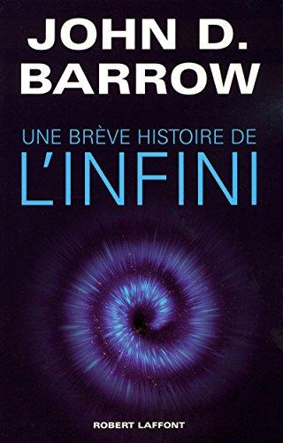 Une brève histoire de l'infini: Barrow, John
