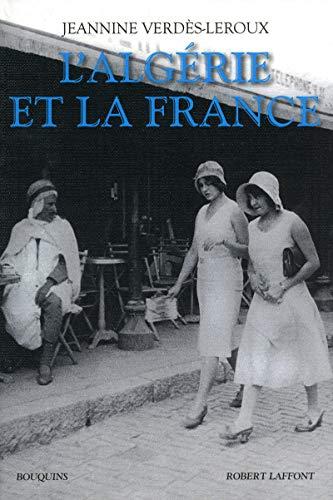 9782221109465: L'Alg�rie et la France