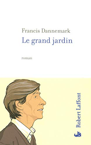 9782221109595: Le grand jardin (French Edition)