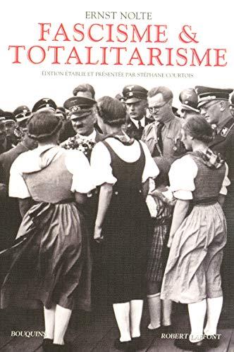 fascisme et totalitarisme: Ernst Nolte