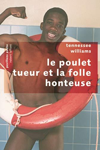 9782221109663: Le poulet tueur et la folle honteuse (French Edition)