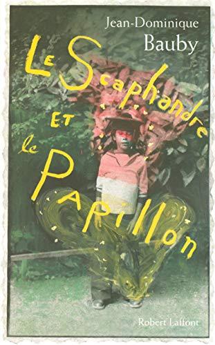 Le Scaphandre et le Papillon (French Edition): Jean-Dominique Bauby