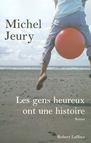 9782221109878: Les gens heureux ont une histoire (French Edition)