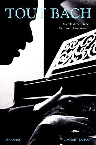 Tout Bach: Bertrand Dermoncourt