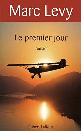 9782221110010: Le premier jour (French Edition)