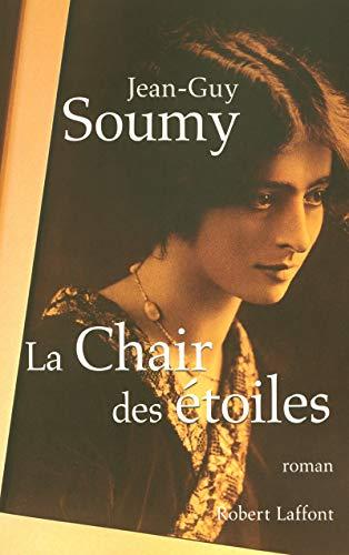 9782221110522: La Chair des étoiles (French Edition)