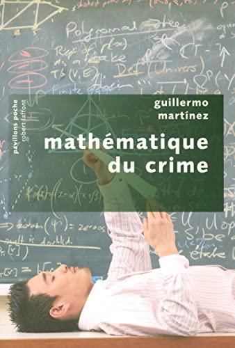 Mathématique du crime: Martinez, Guillermo