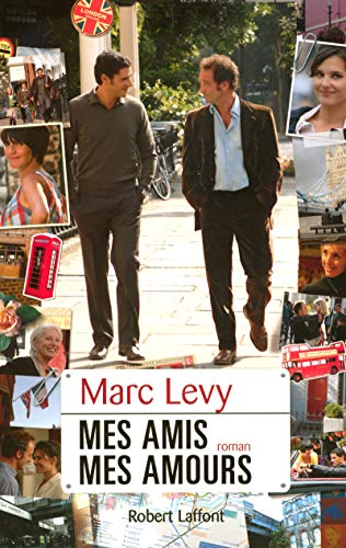 mes amis, mes amours: Levy, Marc