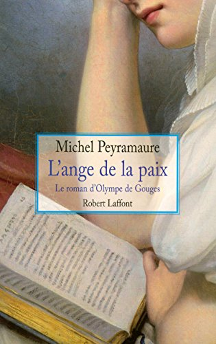 L'ange de la paix (French Edition): Michel Peyramaure