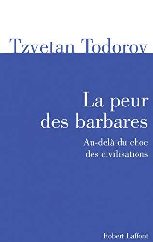 9782221111253: La peur des barbares : Au-delà du choc des civilisations